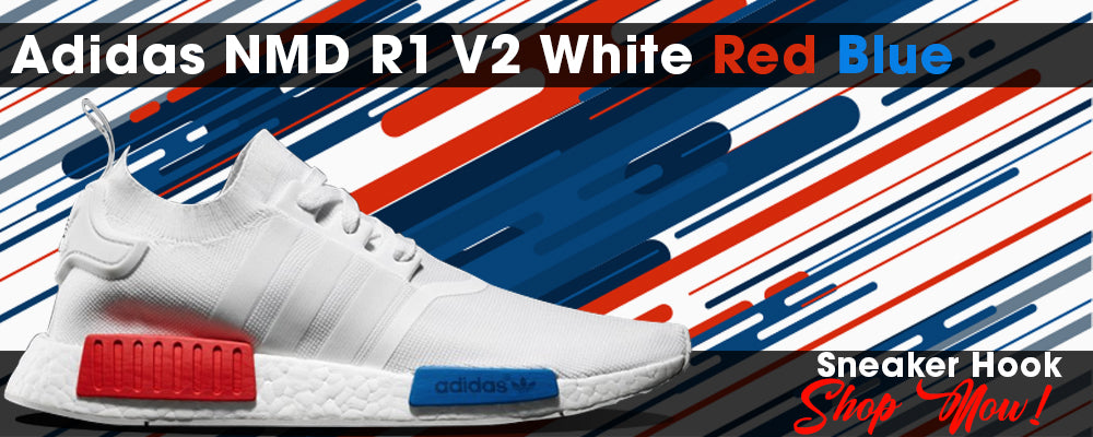 NMD R1 V2 White Red Blue Clothing to match Sneakers | Clothing to match Adidas NMD R1 V2 White Red Blue Shoes