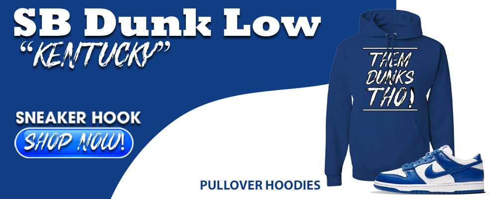 "Dunk Low ""Kentucky"" Pullover Hoodies to match Sneakers 