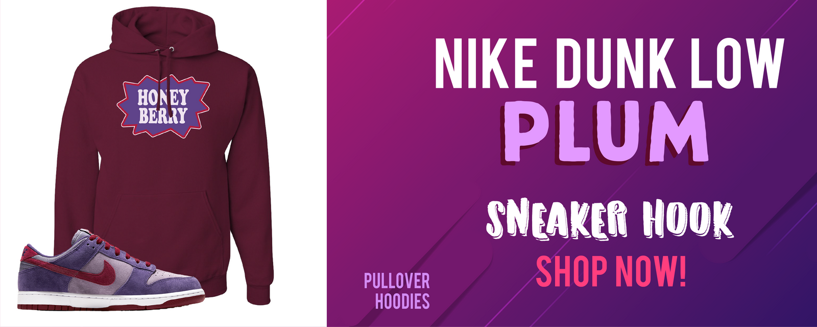 Nike Dunk Low Plum Pullover Hoodies to match Sneakers | Hoodies to match Nike Dunk Low Plum Shoes
