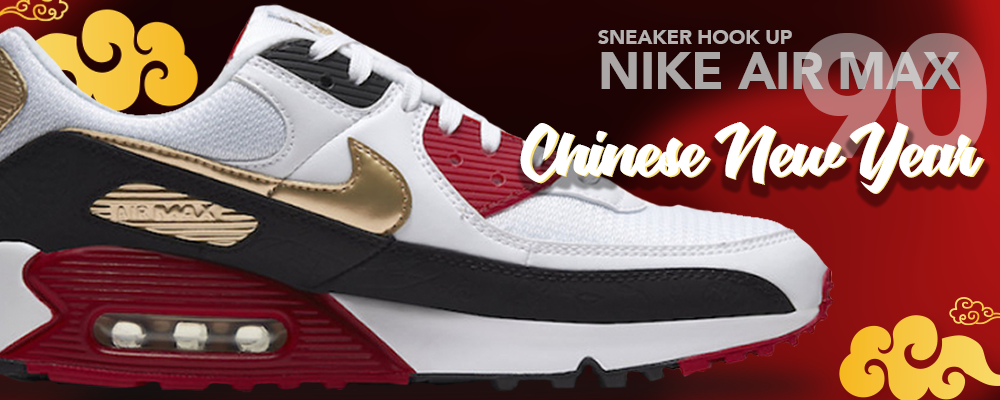 Apparels and headwears to match Nike Air Max 90 Chinese New Year 2020 Sneaker Hook Up Clothings