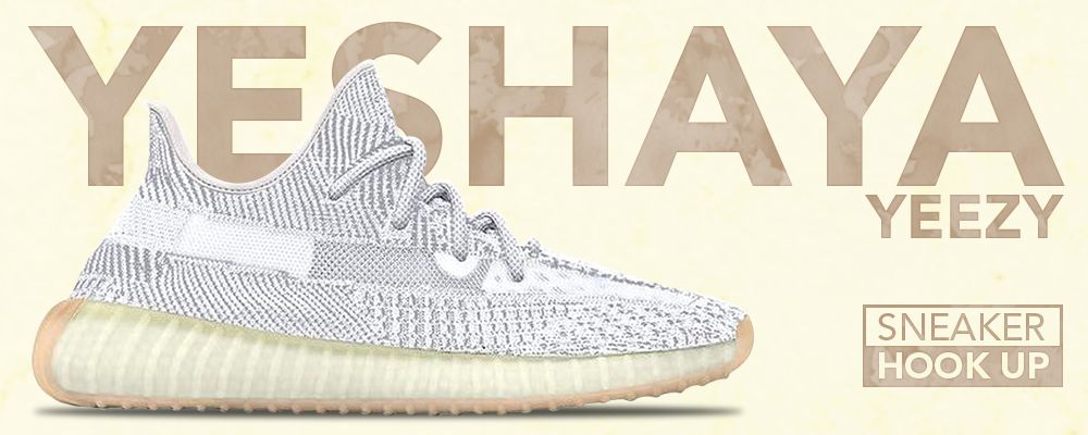 Clothing Made to Match Yeezy 350 V2 Yeshaya Sneakers