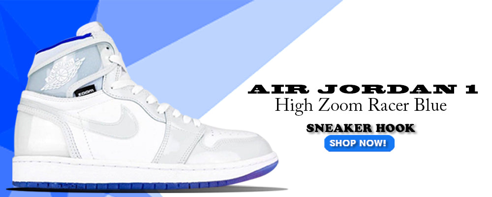 Jordan 1 High Zoom Racer Blue Clothing to match Sneakers | Clothing to match Air Jordan 1 High Zoom Racer Blue Shoes