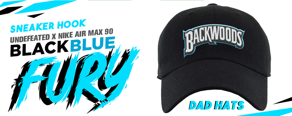 Dad Hats To Match Undefeated x Air Max 90 Black Blue Fury Sneakers