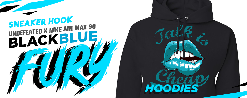 Pullover Hoodies To Match Undefeated x Air Max 90 Black Blue Fury Sneakers
