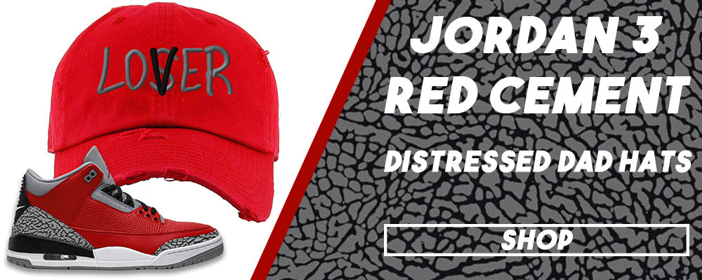 Jordan 3 All Star Red Cement Distressed Dad Hats to match Sneakers | Hats to match Chicago Exclusive Jordan 3 Red Cement Shoes