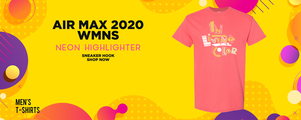 Air Max 2090 WMNS Neon Highlighter T Shirts to match Sneakers   Tees to match Nike Air Max 2090 WMNS Neon Highlighter Shoes
