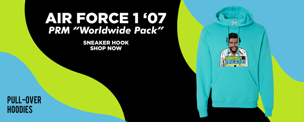 Air Force 1 '07 PRM 'Worldwide Pack' Pullover Hoodies to match Sneakers | Hoodies to match Nike Air Force 1 '07 PRM 'Worldwide Pack' Shoes