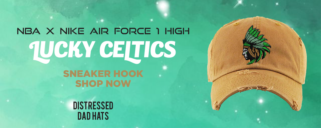 NBA x Air Force 1 High Lucky Celtics Distressed Dad Hats to match Sneakers | Hats to match NBA x Nike Air Force 1 High Lucky Celtics Shoes