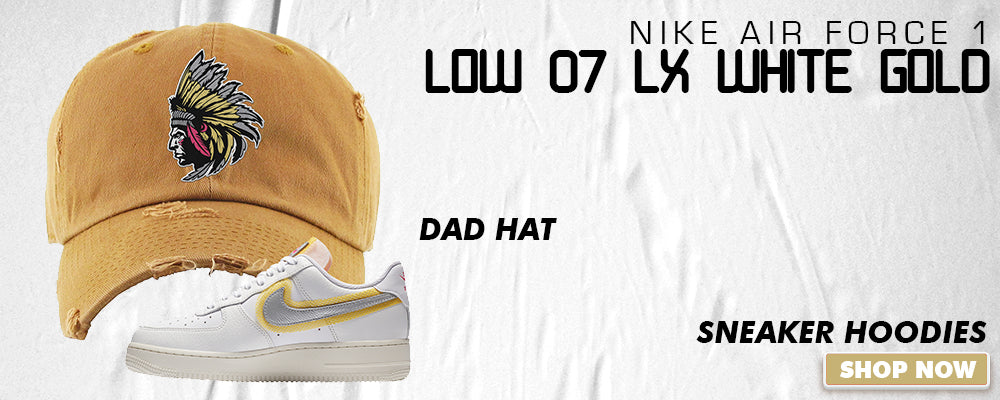 Air Force 1 Low 07 LX White Gold Dad Hats to match Sneakers | Hats to match Nike Air Force 1 Low 07 LX White Gold Shoes