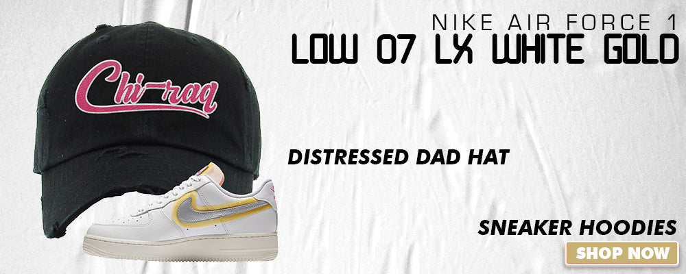 Air Force 1 Low 07 LX White Gold Distressed Dad Hats to match Sneakers | Hats to match Nike Air Force 1 Low 07 LX White Gold Shoes