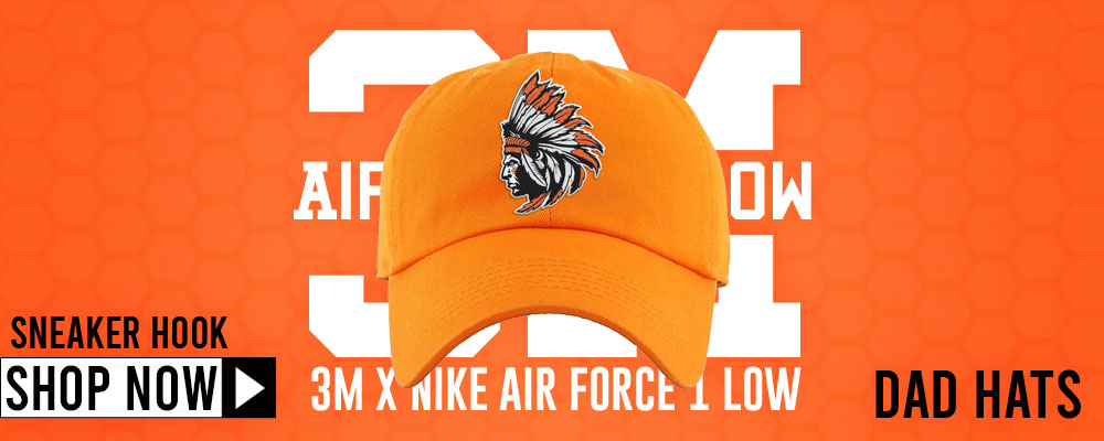3M x Air Force 1 Low Dad Hats to match Sneakers | Hats to match 3M x Nike Air Force 1 Low Shoes