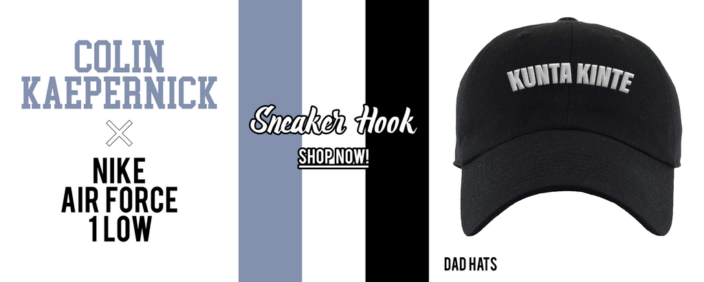 Dad Hats to match Colin Kaepernick X Nike Air Force 1 Low