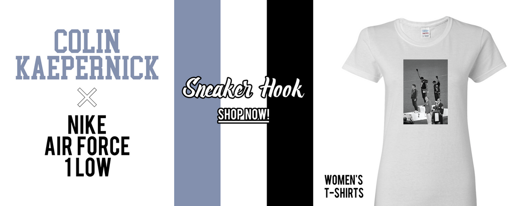 Women's T-Shirts to match Colin Kaepernick X Nike Air Force 1 Low