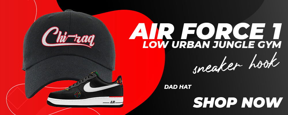 Air Force 1 Low Urban Jungle Gym Dad Hats to match Sneakers   Hats to match Nike Air Force 1 Low Urban Jungle Gym Shoes
