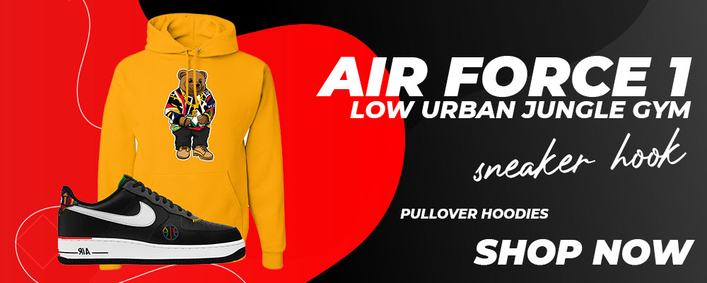 Air Force 1 Low Urban Jungle Gym Pullover Hoodies to match Sneakers   Hoodies to match Nike Air Force 1 Low Urban Jungle Gym Shoes