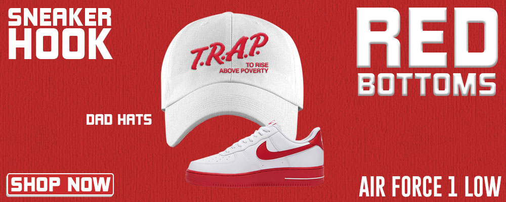 Air Force 1 Low Red Bottoms Dad Hats to match Sneakers | Hats to match Nike Air Force 1 Low Red Bottoms Shoes