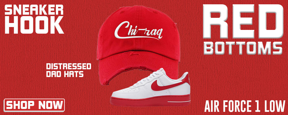 Air Force 1 Low Red Bottoms Distressed Dad Hats to match Sneakers | Hats to match Nike Air Force 1 Low Red Bottoms Shoes