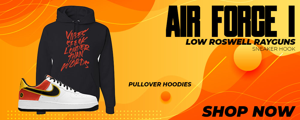 Air Force 1 Low Roswell Rayguns Pullover Hoodies to match Sneakers | Hoodies to match Nike Air Force 1 Low Roswell Rayguns Shoes