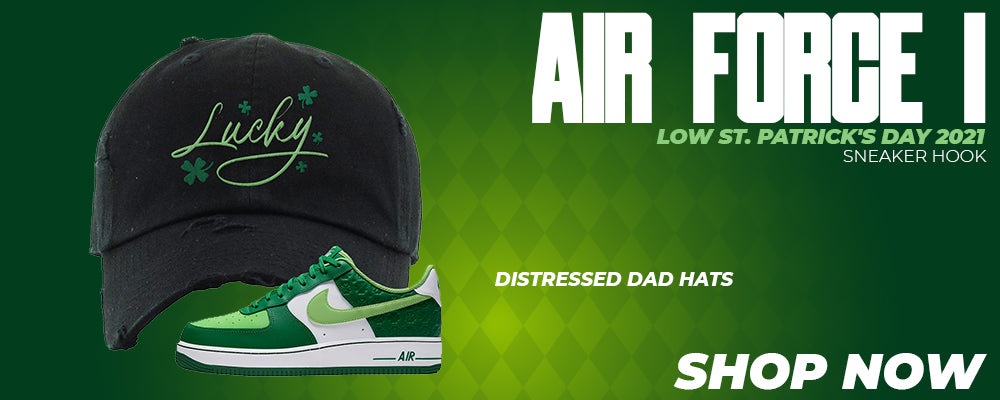 Air Force 1 Low St. Patrick's Day 2021 Distressed Dad Hats to match Sneakers | Hats to match Nike Air Force 1 Low St. Patrick's Day 2021 Shoes