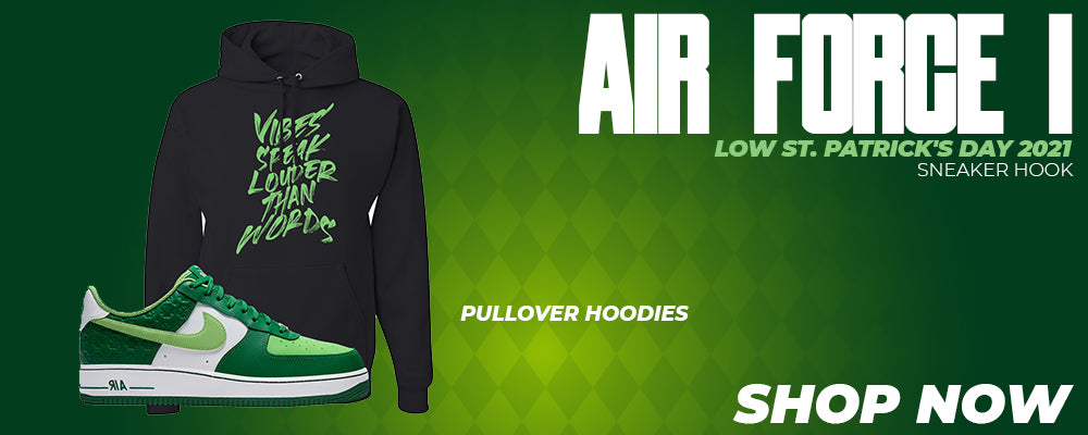 Air Force 1 Low St. Patrick's Day 2021 Pullover Hoodies to match Sneakers | Hoodies to match Nike Air Force 1 Low St. Patrick's Day 2021 Shoes