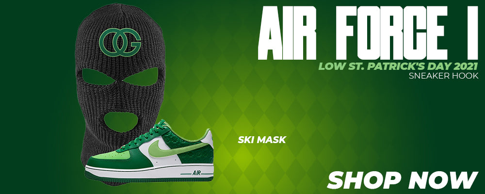 Air Force 1 Low St. Patrick's Day 2021 Ski Masks to match Sneakers | Winter Masks to match Nike Air Force 1 Low St. Patrick's Day 2021 Shoes