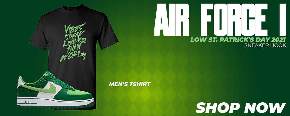 Air Force 1 Low St. Patrick's Day 2021 T Shirts to match Sneakers | Tees to match Nike Air Force 1 Low St. Patrick's Day 2021 Shoes