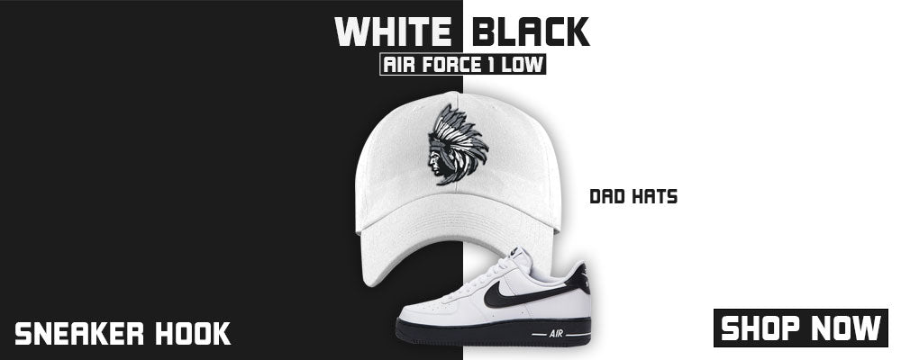 Air Force 1 Low White Black Dad Hats to match Sneakers | Hats to match Nike Air Force 1 Low White Black Shoes