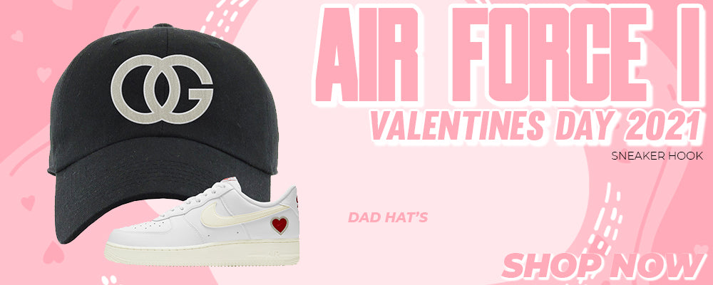 Air Force 1 Valentines Day 2021 Dad Hats to match Sneakers | Hats to match Nike Air Force 1 Valentines Day 2021 Shoes