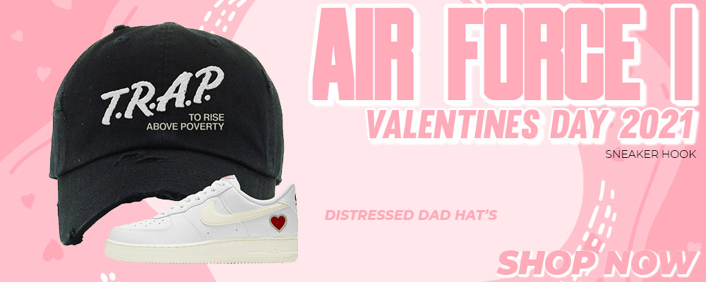 Air Force 1 Valentines Day 2021 Distressed Dad Hats to match Sneakers | Hats to match Nike Air Force 1 Valentines Day 2021 Shoes