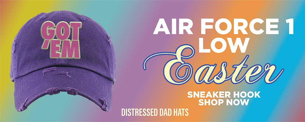 Air Force 1 Low Easter Distressed Dad Hats to match Sneakers | Hats to match Nike Air Force 1 Low Easter Shoes