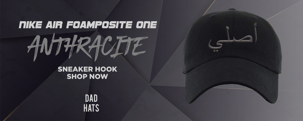 Air Foamposite One Anthracite Dad Hats to match Sneakers | Hats to match Nike Air Foamposite One Anthracite Shoes