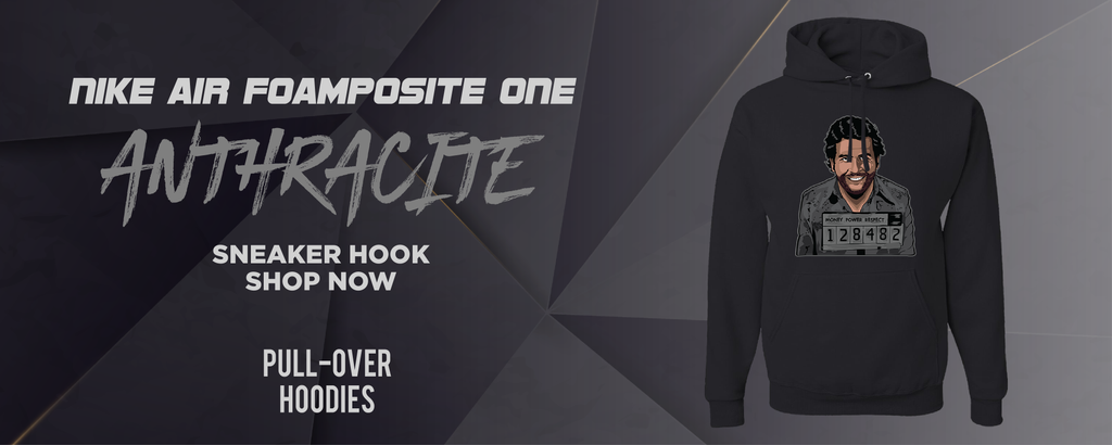 Air Foamposite One Anthracite Pullover Hoodies to match Sneakers | Hoodies to match Nike Air Foamposite One Anthracite Shoes