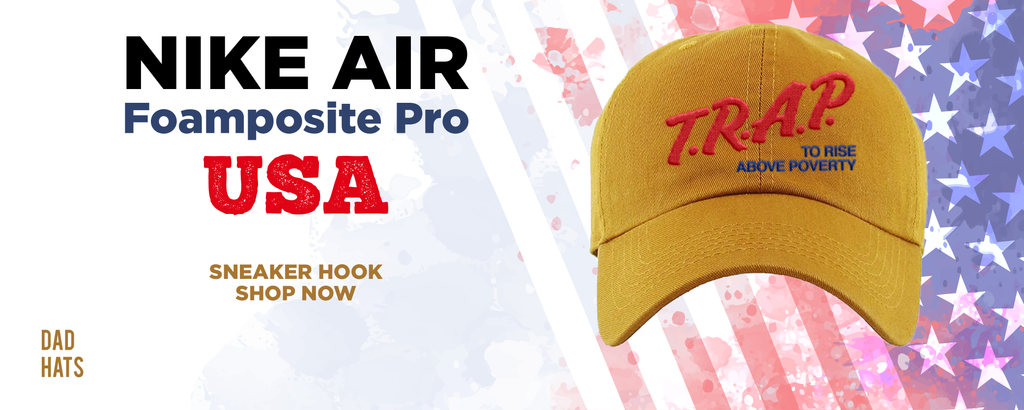 Air Foamposite Pro USA Dad Hats to match Sneakers | Hats to match Nike Air Foamposite Pro USA Shoes