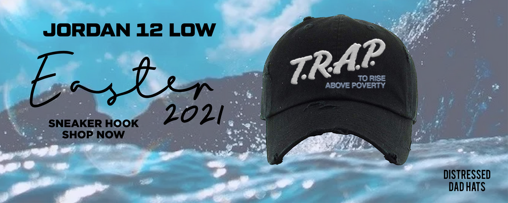 Jordan 12 Low Easter 2021 Distressed Dad Hats to match Sneakers | Hats to match Air Jordan 12 Low Easter 2021 Shoes