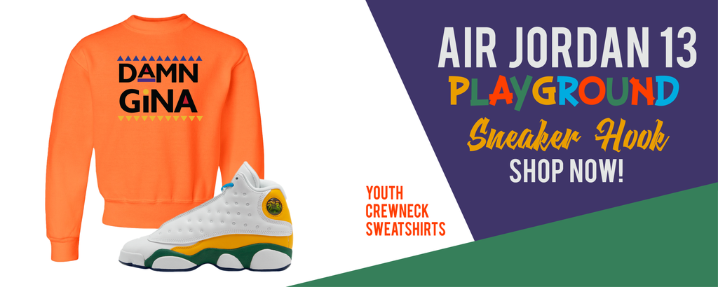 Kid's Crewneck Sweatshirts Made to Match Air Jordan 13 GS Playground Kids Sneakers