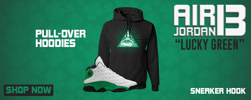 Air Jordan 13 Lucky Green Pullover Hoodies to match Sneakers | Hoodies to match Nike Air Jordan 13 Lucky Green Shoes