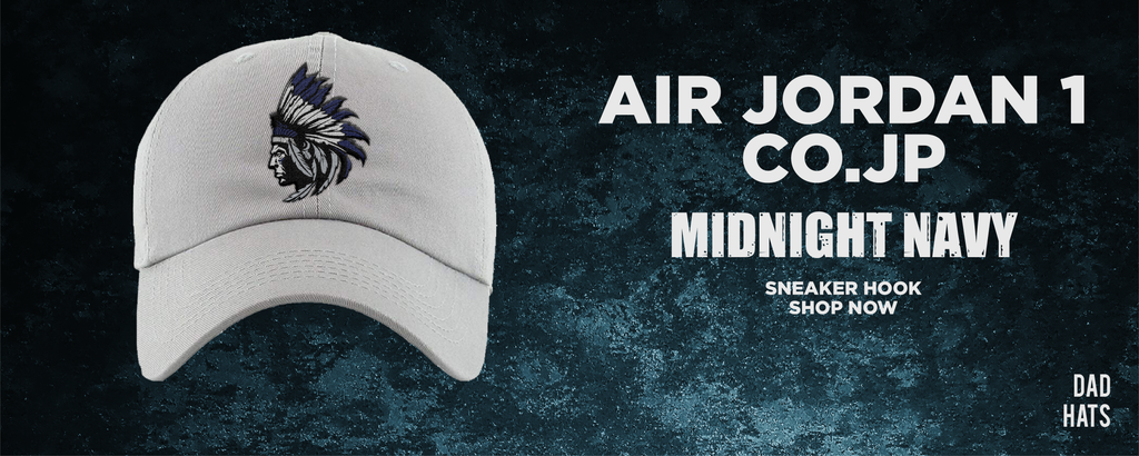 Air Jordan 1 co.jp Midnight Navy Dad Hats to match Sneakers | Hats to match Nike Air Jordan 1 co.jp Midnight Navy Shoes