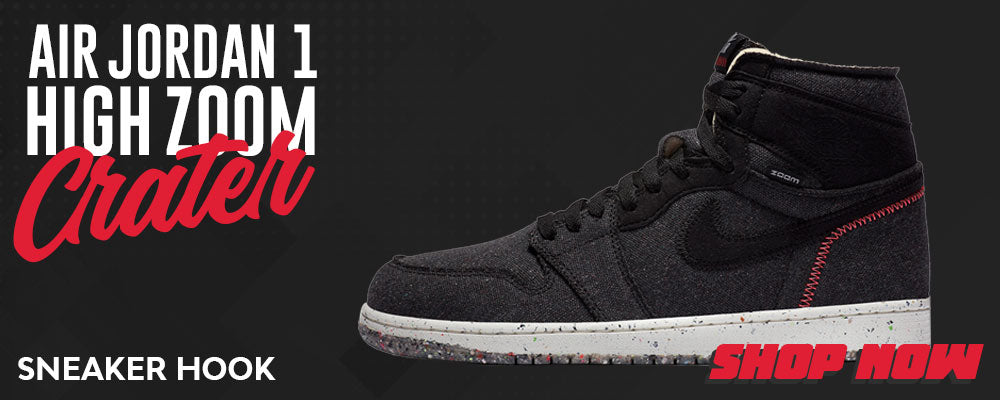 Air Jordan 1 High Zoom Crater Clothing to match Sneakers | Clothing to match Nike Air Jordan 1 High Zoom Crater Shoes