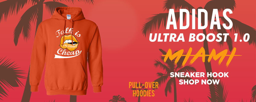 Ultra Boost 1.0 Miami Pullover Hoodies to match Sneakers | Hoodies to match Adidas Ultra Boost 1.0 Miami Shoes