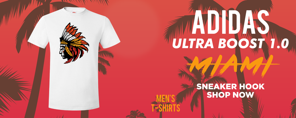 Ultra Boost 1.0 Miami T Shirts to match Sneakers | Tees to match Adidas Ultra Boost 1.0 Miami Shoes