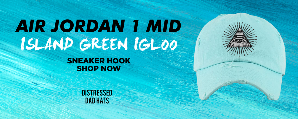 Air Jordan 1 Mid Island Green Igloo Distressed Dad Hats to match Sneakers | Hats to match Nike Air Jordan 1 Mid Island Green Igloo Shoes