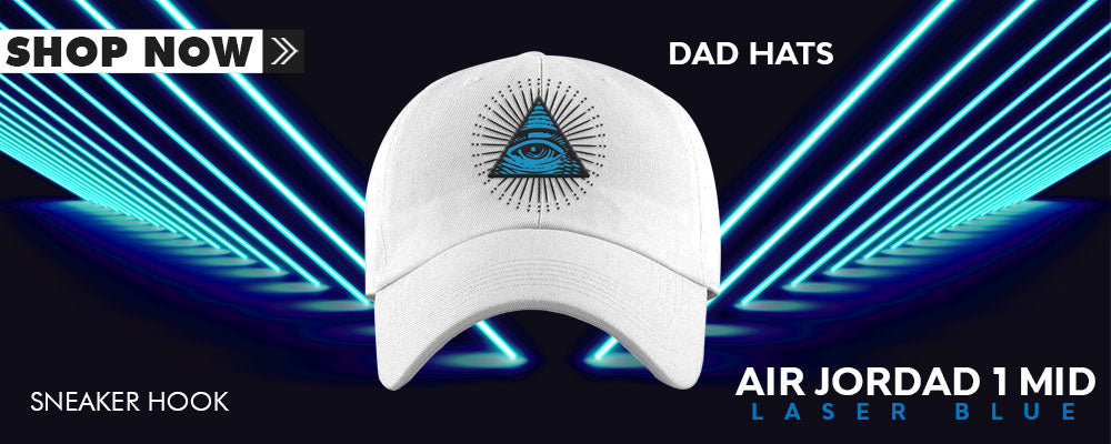 Air Jordan 1 Mid Laser Blue Dad Hats to match Sneakers | Hats to match Nike Air Jordan 1 Mid Laser Blue Shoes