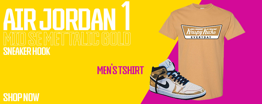 Air Jordan 1 Mid SE Metallic Gold T Shirts to match Sneakers | Tees to match Nike Air Jordan 1 Mid SE Metallic Gold Shoes