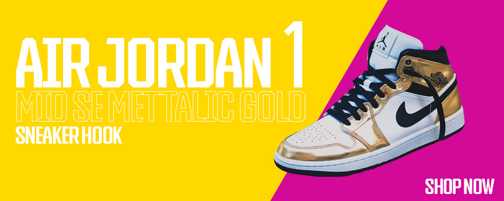 Air Jordan 1 Mid SE Metallic Gold Clothing to match Sneakers | Clothing to match Nike Air Jordan 1 Mid SE Metallic Gold Shoes