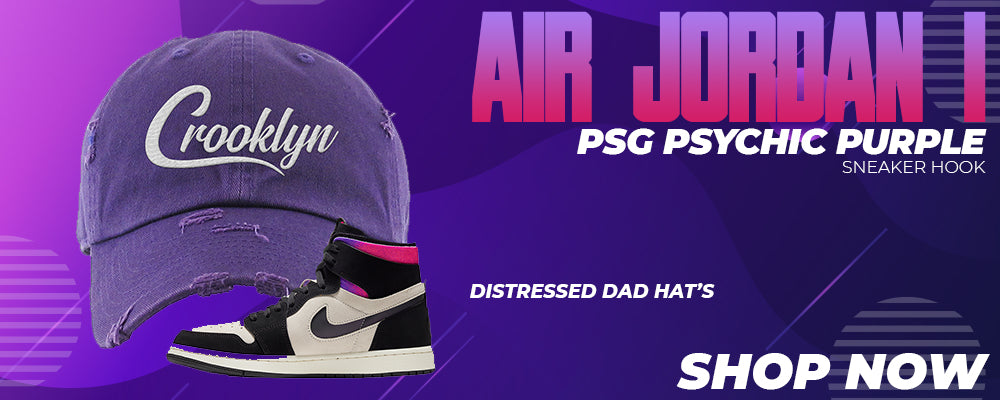 Air Jordan 1 PSG Psychic Purple Distressed Dad Hats to match Sneakers | Hats to match Nike Air Jordan 1 PSG Psychic Purple Shoes