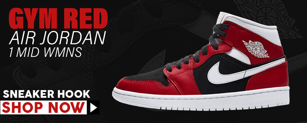 Air Jordan 1 Mid WMNS Gym Red Clothing to match Sneakers | Clothing to match Nike Air Jordan 1 Mid WMNS Gym Red Shoes