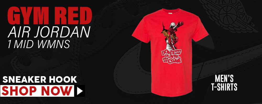 Air Jordan 1 Mid WMNS Gym Red T Shirts to match Sneakers | Tees to match Nike Air Jordan 1 Mid WMNS Gym Red Shoes