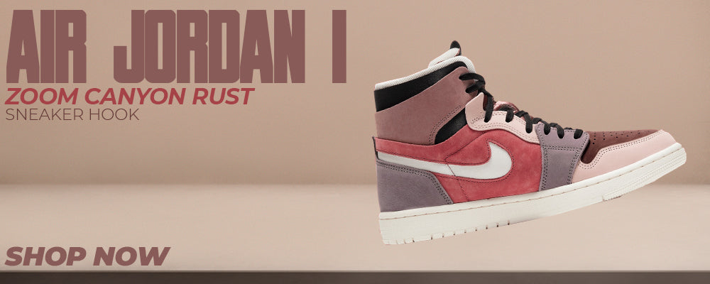 Air Jordan 1 Zoom Canyon Rust Clothing to match Sneakers | Clothing to match Nike Air Jordan 1 Zoom Canyon Rust Shoes