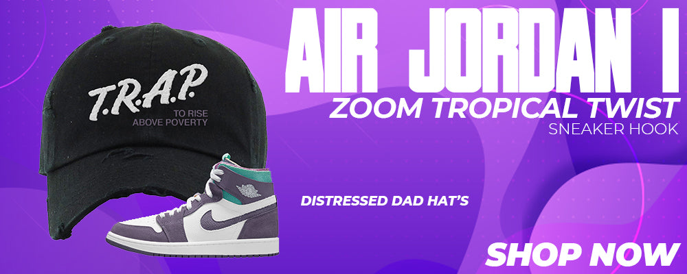 Air Jordan 1 Zoom Tropical Twist Distressed Dad Hats to match Sneakers   Hats to match Nike Air Jordan 1 Zoom Tropical Twist Shoes