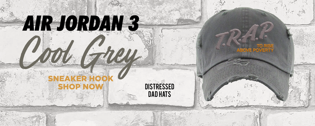 Air Jordan 3 Cool Grey Distressed Dad Hats to match Sneakers | Hats to match Nike Air Jordan 3 Cool Grey Shoes